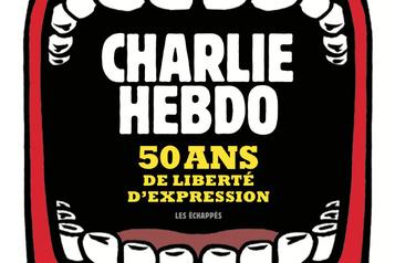 Charlie Hebdo raconte ses 50 ans de lutte pour la liberté d'expression dans un livre)