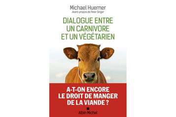 Essai Dialogue entre un carnivore et un végétarien: manger ou non de la viande★★★ ½)