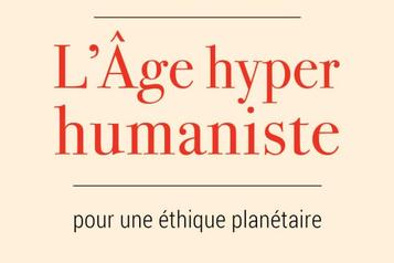 Extrait de L'âge hyperhumaniste: conscientisation planétaire