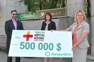 500 000$ pour l'Hôpital de Saint-Jérôme)