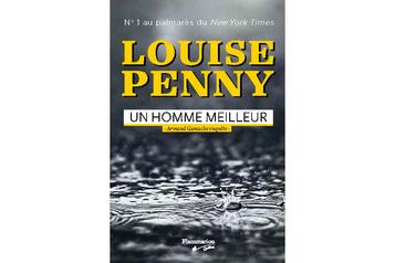 Un homme meilleur: Louise Penny, toujours égale à elle-même ★★★½