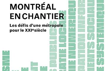 Extrait du livre Montréal en chantier (Re)faire du logement une question de territoire)