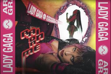 Lady Gaga et Ariana Grande s'unissent en chanson)