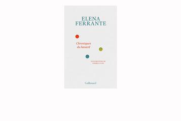 Chroniques du hasard: Elena Ferrante, lachroniqueuse ★★★½