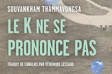 Le K ne se prononce pas L'immigration laotienne comme si vous y étiez ★★★★)