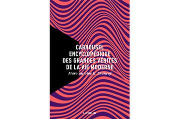 Carrousel encyclopédique des grandes vérités…?: un penseur qui?sourit?★★★)