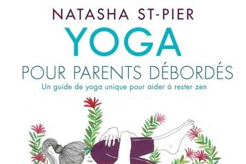 Yoga Pour suivre la voie de Natasha St-Pier)