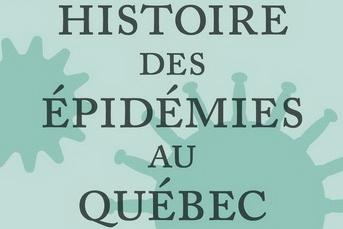 Brève histoire des épidémies au Québec: apprendre de son passé★★★½)