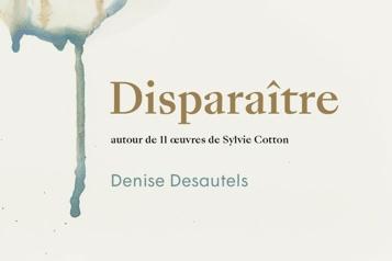 Disparaître –autour de 11 œuvres de Sylvie Cotton: deux cœurs à l'unisson ★★★★)