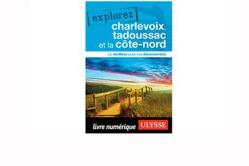 Un nouveau guide pour laCôte-Nord, Tadoussac etCharlevoix)