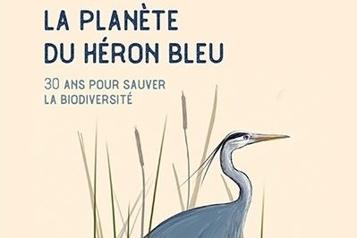 La planète du héron bleu Les bienfaits des écosystèmes)