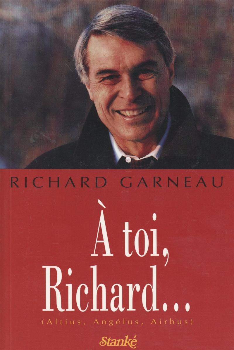 À toi, Richard...