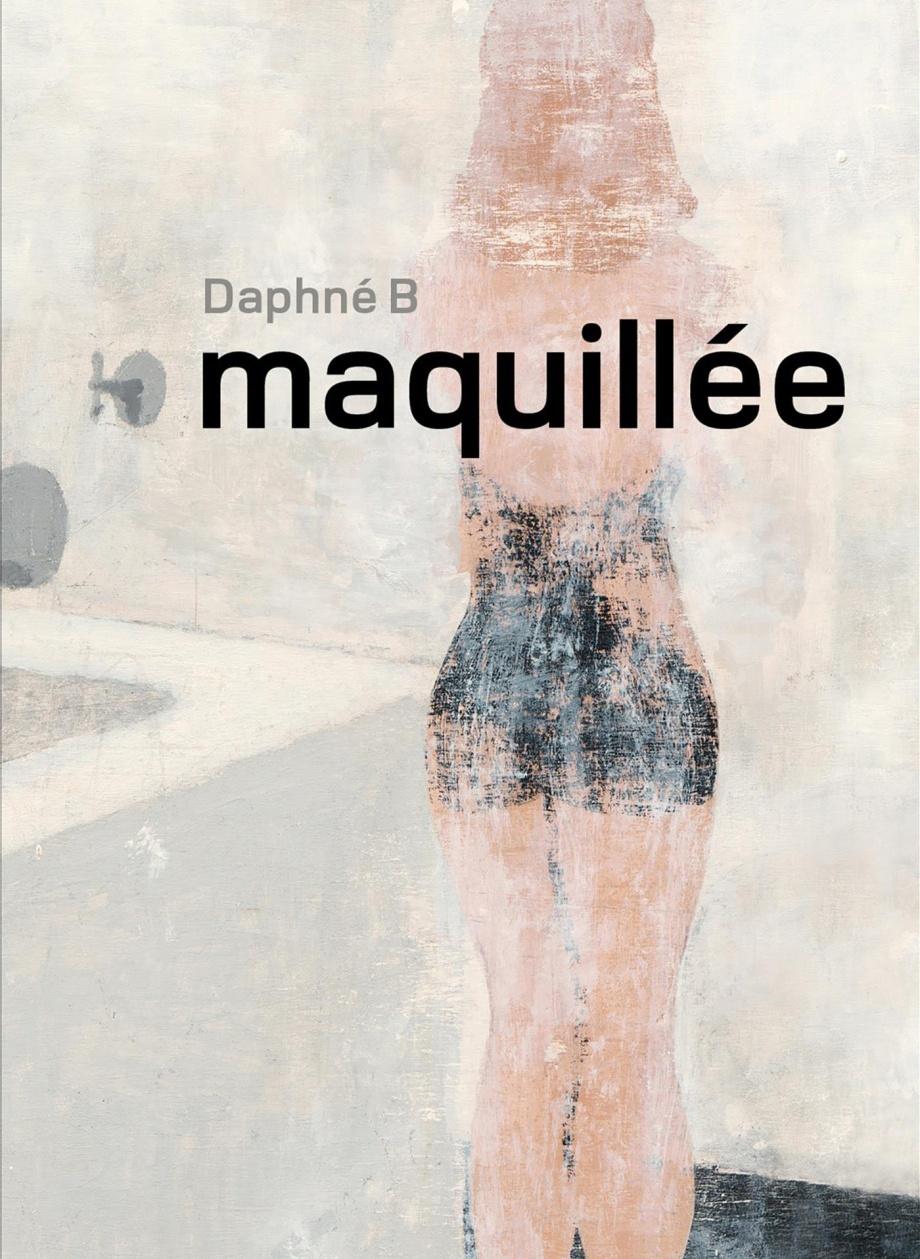 Maquillée, de Daphnée B.  «Cet essai sur le maquillage est vraiment intéressant, particulièrement les endroits qui traitent de la culture, tutoriels, YouTube, toute la communauté autour de cela, la culture des influenceurs. Elle a une observation fine de ça. C'est un des livres les plus intéressants qui est sorti cet automne.»