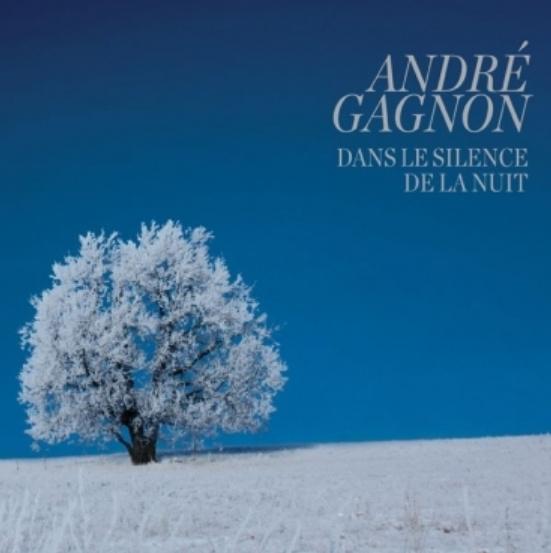 Dans le silence de la nuit, André Gagnon, 2011