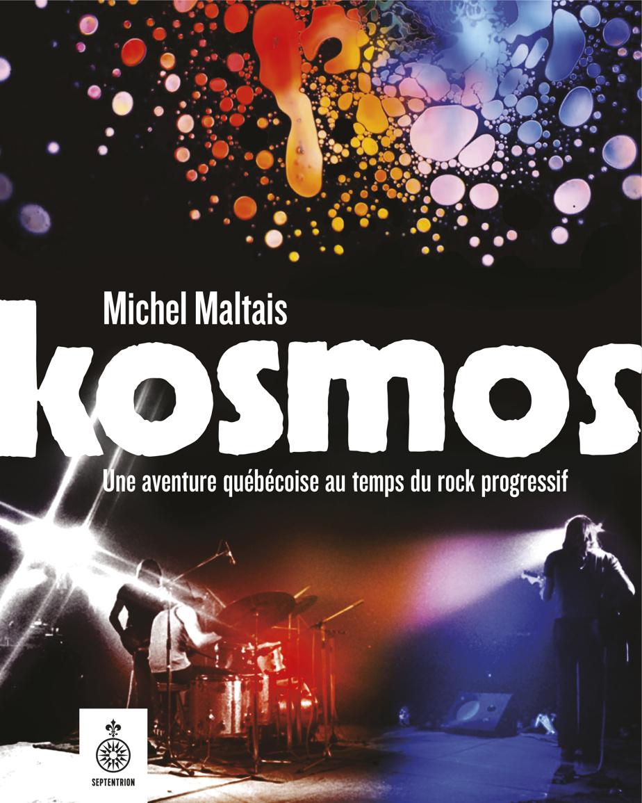 Kosmos – Une aventure québécoise au temps du rock progressif