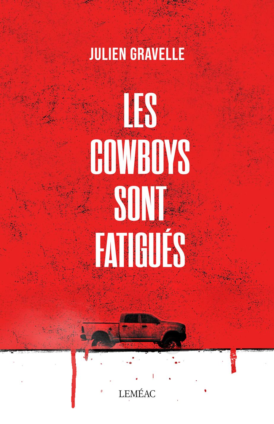 Les cowboys sont fatigués
