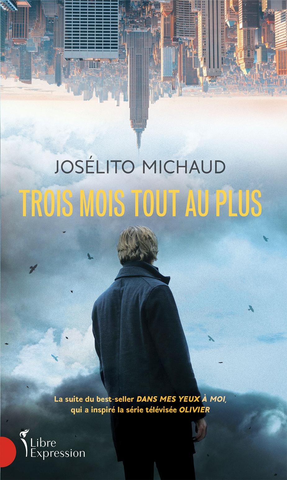 Un Nouveau Roman Pour Joselito Michaud La Presse