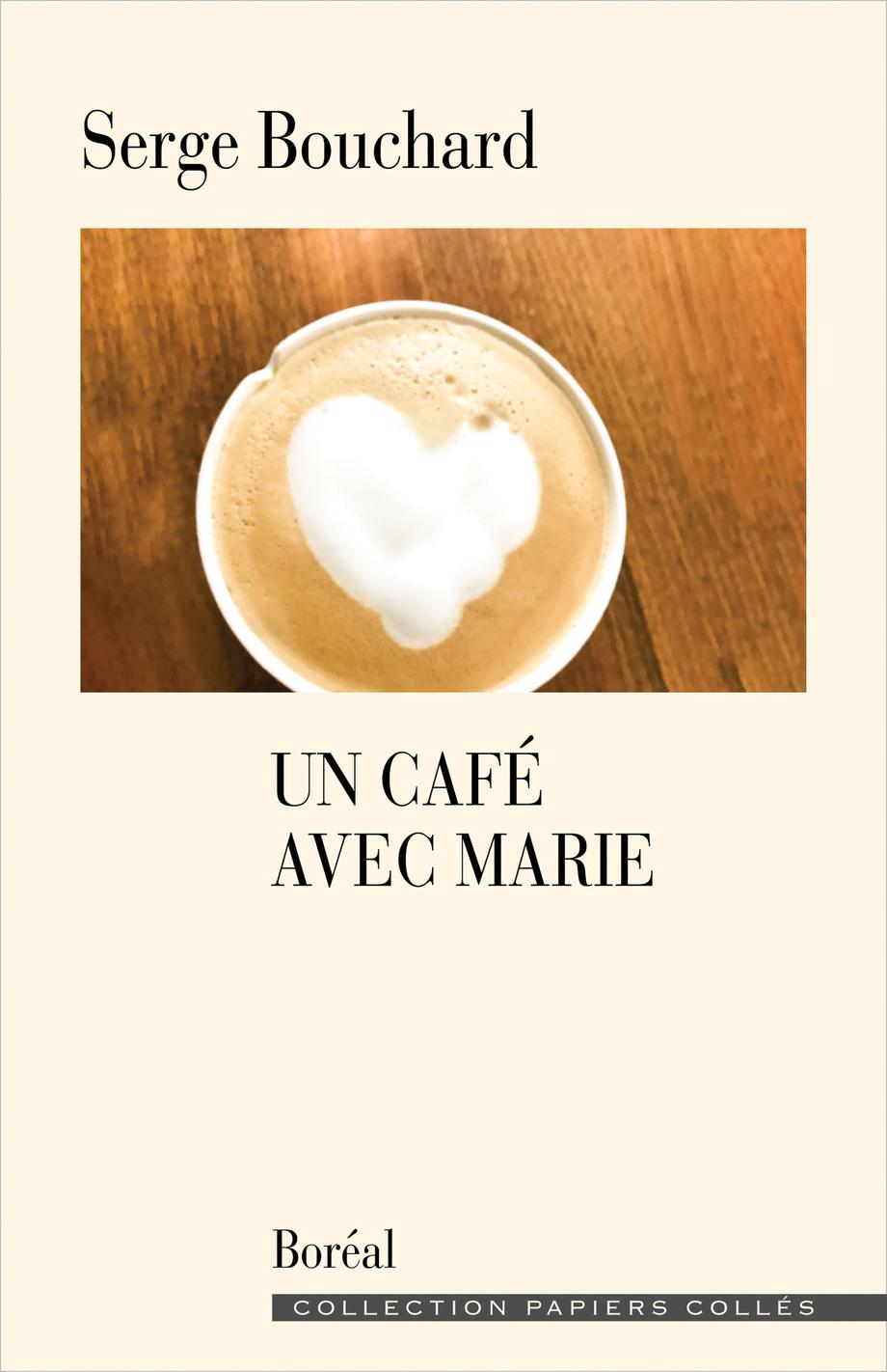 Un café avec Marie, Boréal, 2021