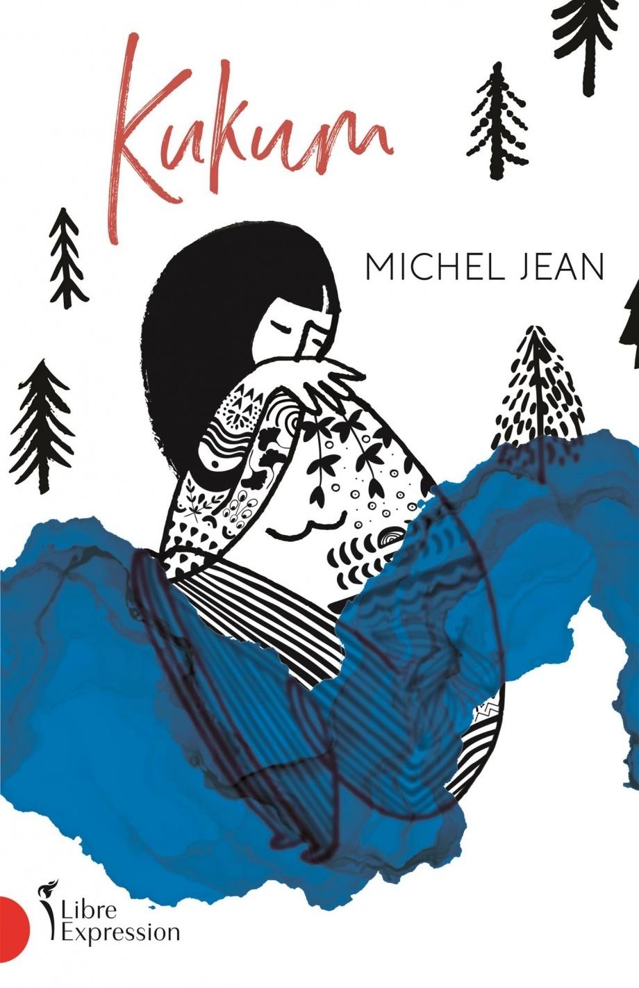 Kukum, de Michel Jean (Libre Expression)