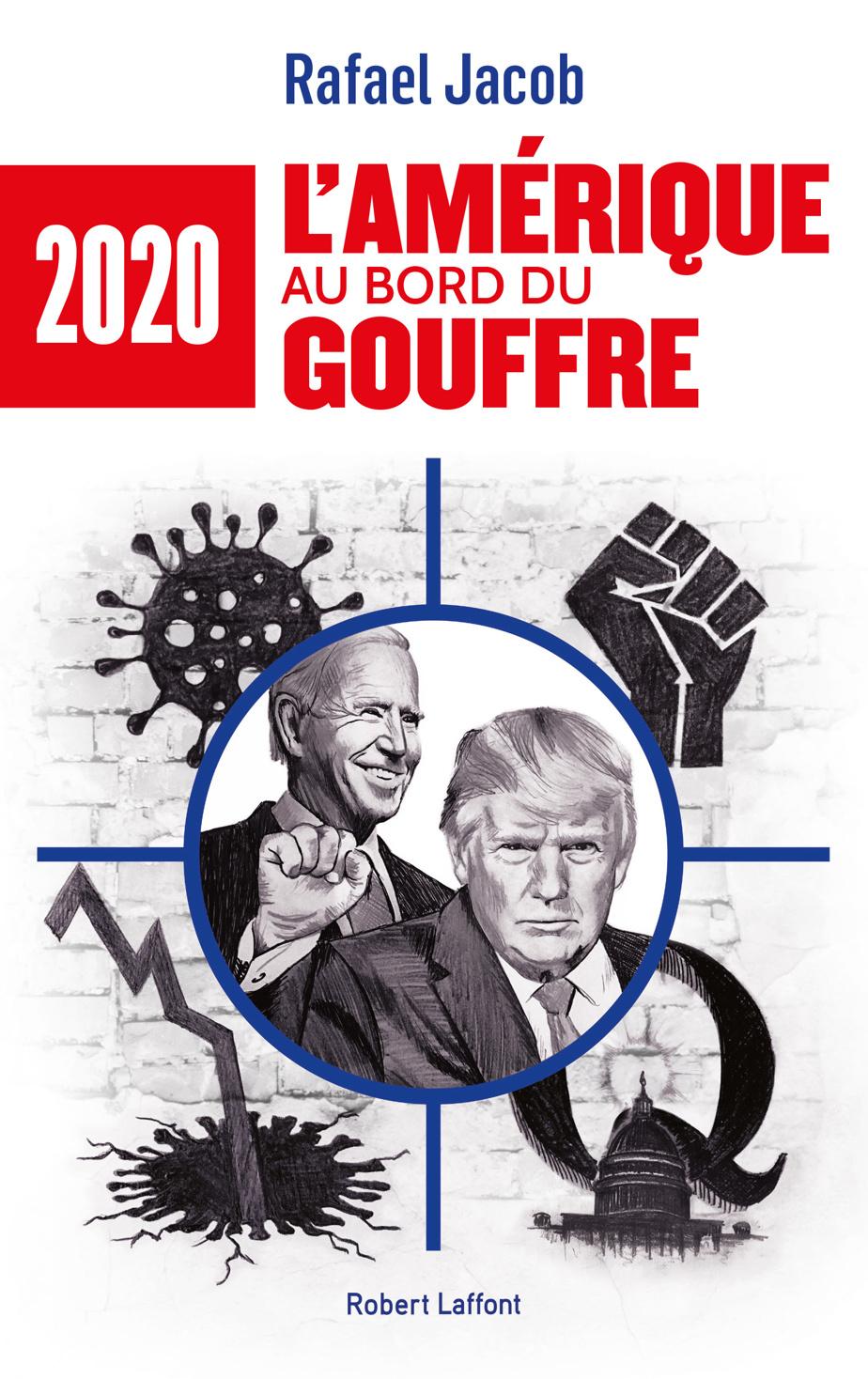 2020: L'Amérique au bord du gouffre
