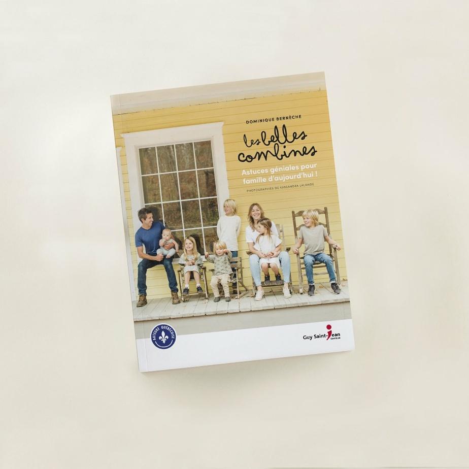 Les Belles Combines– Astuces géniales pour famille d'aujourd'hui a été publié l'hiver dernier.