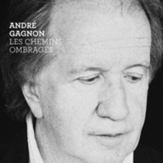 Les chemins ombragés, André Gagnon, 2010