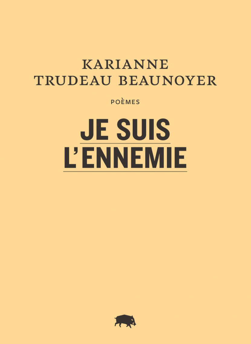 Je suis l'ennemie, de Karianne Trudeau Beaunoyer «Ce recueil de poèmes est sorti chez mon éditeur, Le Quartanier, au début de l'été. Ce sont des poèmes en prose, de petites images souvenirs qui reconstruisent une relation traumatique entre la personne qui parle et des membres de sa famille. Ça tisse une atmosphère qui appartient presque à des films d'horreur, de fantômes, qui joue sur la frontière de l'onirique.»