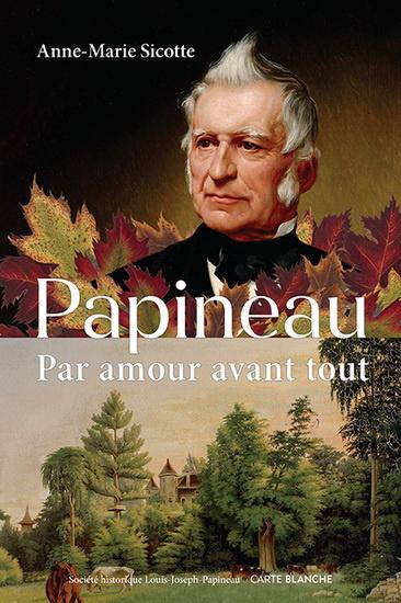 Papineau – Par amour avant tout
