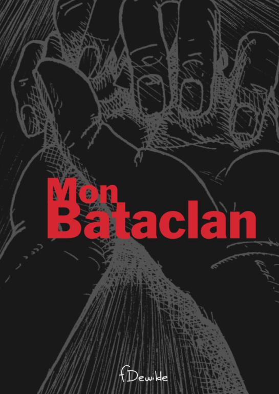 Mon Bataclan, de Fred Dewilde