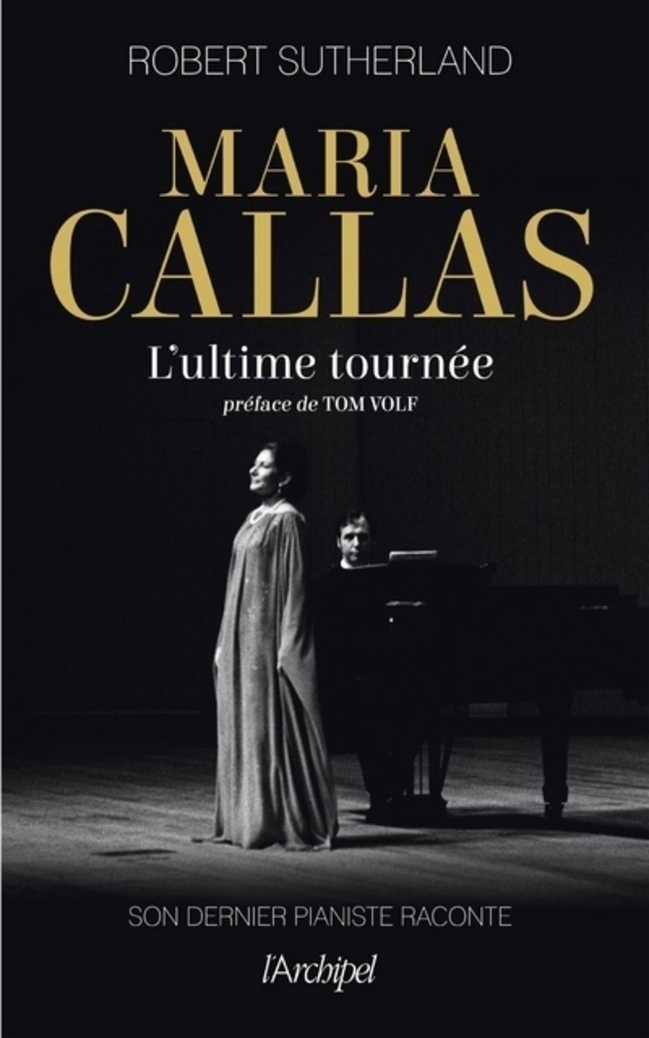 Maria Callas, l'ultime tournée