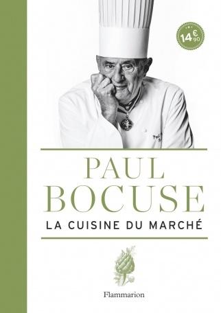 La cuisine du marché, Paul Bocuse (Flammarion)