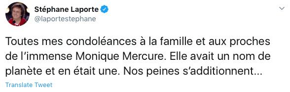 Le chroniqueur et producteur Stéphane Laporte, qui venait d'écrire sur les grands disparus dans La Presse, a tweeté que Monique Mercure avait un nom de planète et en était une.