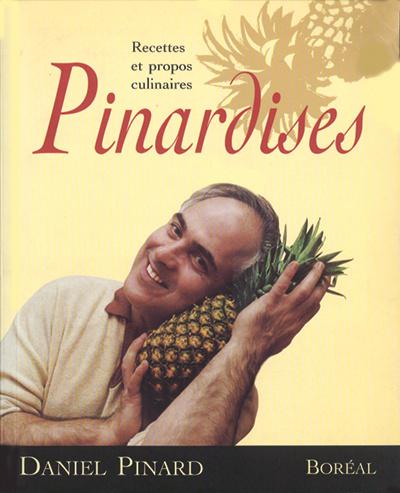 Pinardises, Daniel Pinard (Boréal)