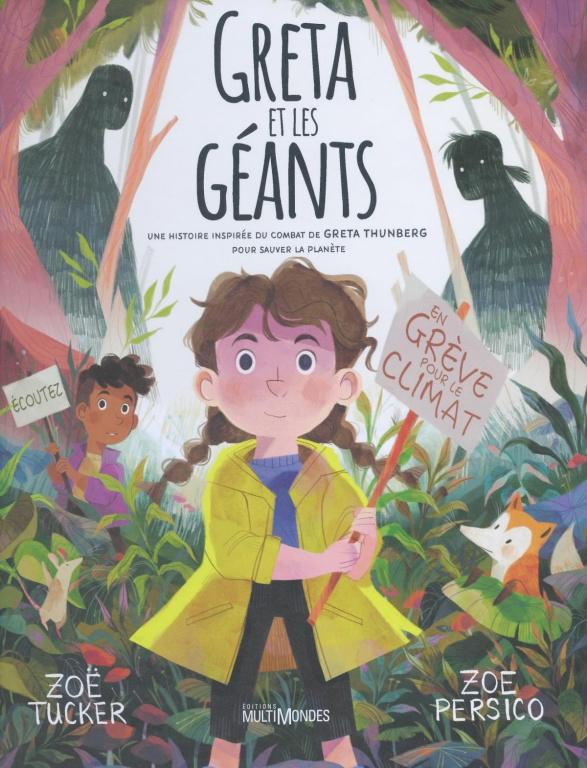 Greta et les Géants, texte de Zoë Tucker, illustrations de Zoe Persico, traductiondeLaurence Taillebois, éditions MultiMondes