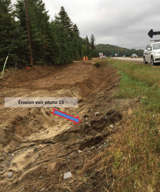 La façon dont l'entrepreneur a creusé en certains endroits crée un risque d'érosion de l'épaulement de la route 177 Nord.