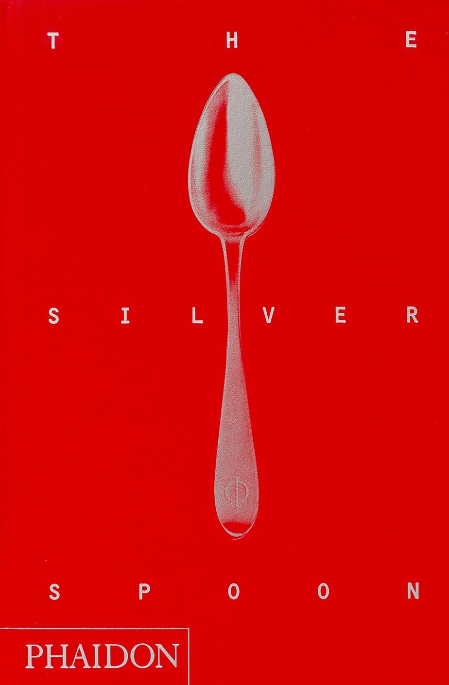 The Silver Spoon (Phaidon)