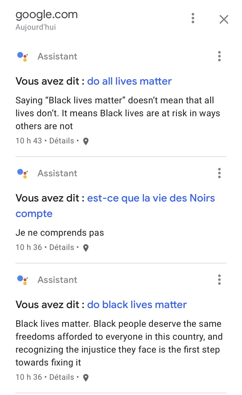 Les réponses de l'Assistant Google aux questions «Do all lives matter?» et «Do black lives matter?»