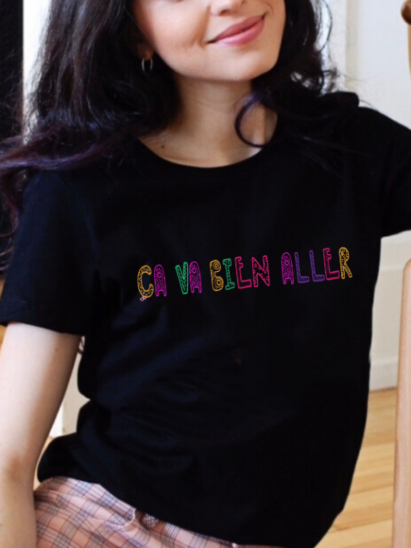 T-shirt «Ça va bien aller», 100% coton, Callitee. Prix : 30$