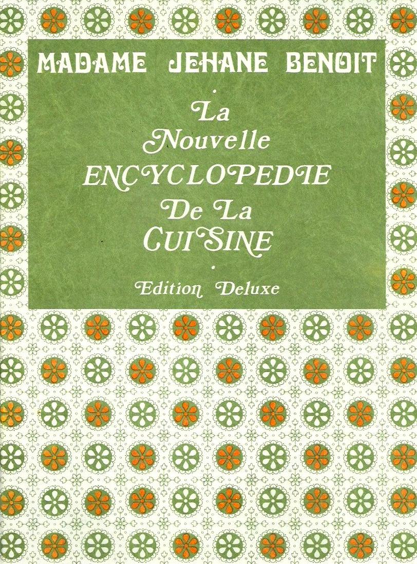 La nouvelle encyclopédie de la cuisine, Jehane Benoît