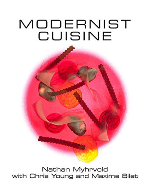Modernist Cuisine, Nathan Myhrvold, Chris Young et Maxime Bilet (The Cooking Lab)