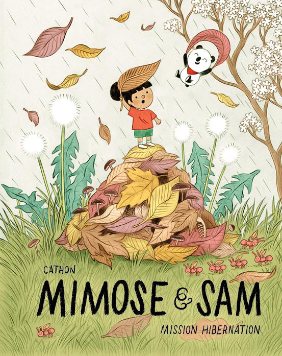 Mimose et Sam–Mission hibernationparaîtra en avril au Québec, chez Comme desgéants.