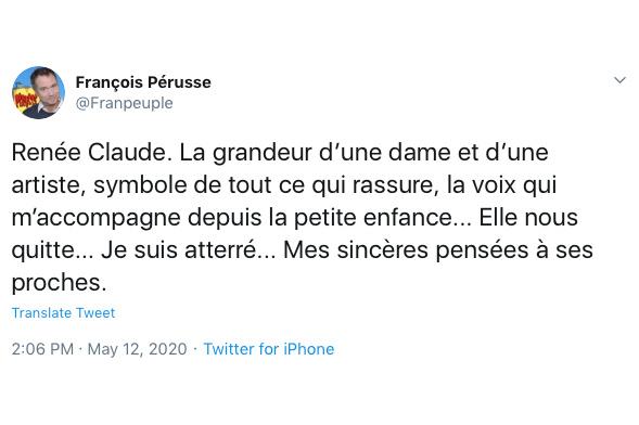 Se disant atterré, l'humoriste et homme de radio François Pérusse a décrit Renée Claude comme le «symbole de tout ce qui rassure», la «voix qui [l']accompagne depuis la tendre enfance».