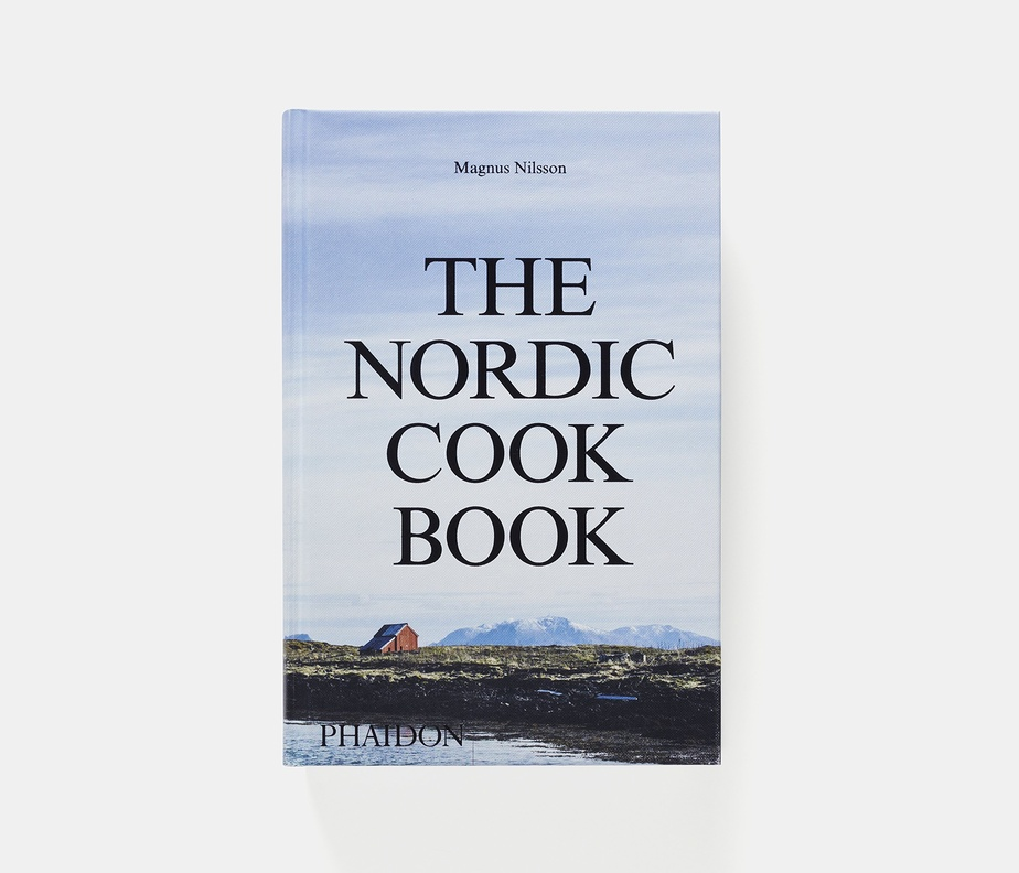 The Nordic Cook Book, Magnus Nilsson (Phaidon)