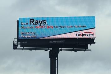 Retour du baseball à Montréal La Fédération des contribuables s'affiche au domicile des Rays